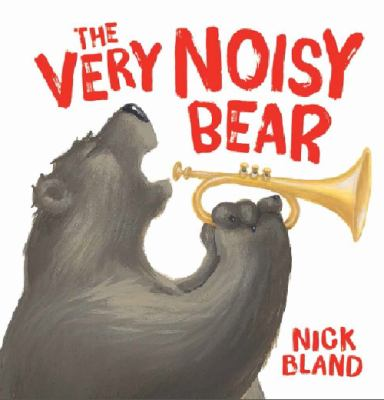 "Book Cover - The Very Noisy Bear"" title=""View this item in the library catalogue"