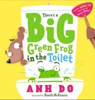 There's A Big Green Frog in the Toilet