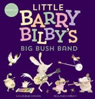 Little Barry Bilby's Big Bush Band