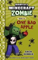 Diary of A Minecraft Zombie: #10 One Bad Apple