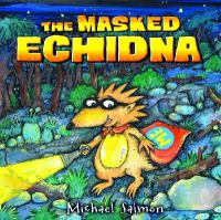 The Masked Echidna