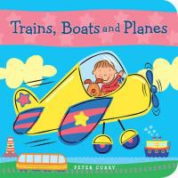 Trains, Boats and Planes