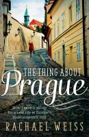 The Thing About Prague