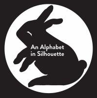 An Alphabet in Silhouette
