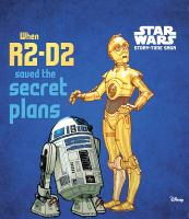 When R2-D2 Saved the Secret Plans