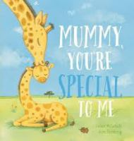 Mummy, You're Special to Me