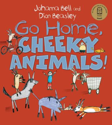 "Book Cover - Go Home, Cheeky Animals!"" title=""View this item in the library catalogue"