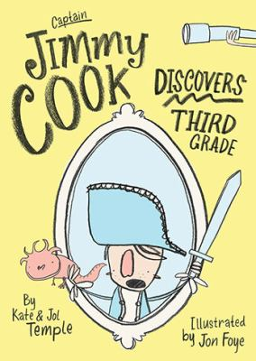 "Book Cover - Captain Jimmy Cook Discovers Third Grade"" title=""View this item in the library catalogue"