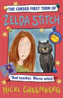 The Cursed First Term of Zelda Stitch, Bad Teacher, Worse Witch