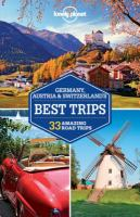 Lonely Planet Germany, Austria and Switzerland's Best Trips