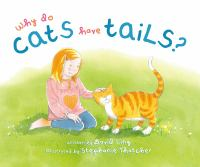 Why Do Cats Have Tails?
