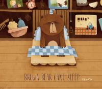 Brown Bear Can't Sleep