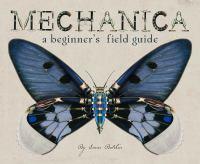 Mechanica - A Beginner's Field Guide