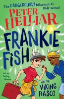 Frankie Fish and the Viking Fiasco