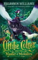 Ottilie Colter And The Master Of Monsters, Volume 2