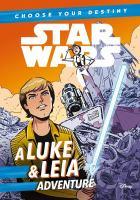 A Luke & Leia Adventure