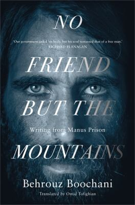 Cover image for No Friend but the Mountains
