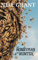 The Honeyman & the Hunter