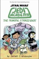 Jedi Academy : the Principal Strikes Back