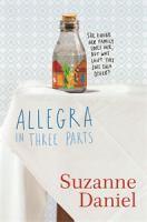 Allegra in Three Parts