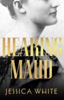Hearing Maud