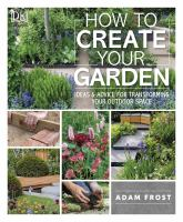 How to Create your Garden