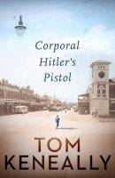 Corporal Hitler's Pistol