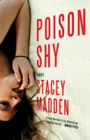 Poison shy : [a novel]