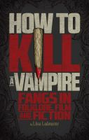 How to Kill A Vampire