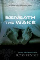 Beneath the Wake