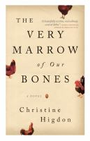 VERY MARROW OF OUR BONES