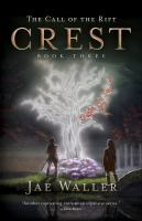 Crest. (The Call of the Rift, Vol. 3.)
