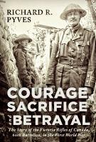 Courage, Sacrifice and Betrayal