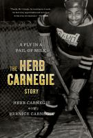 Media Cover for Fly in a Pail of Milk: the Herb Carnegie Story