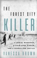 Media Cover for Forest City Killer: A Serial Murderer, a Cold-Case Sleuth, and a Search for Just