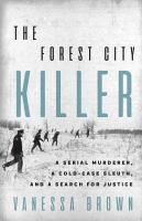 The Forest City Killer