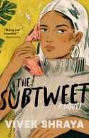 The subtweet : a novel
