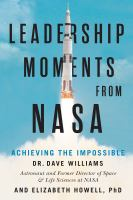 Leadership Moments From NASA: Achieving the Impossible