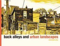 Back Alleys and Urban Landscapes