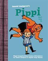Astrid Lindgren's Pippi Won't Grow up