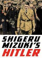 Shigeru Mizuki's Hitler