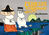 Club Life in Moominvalley