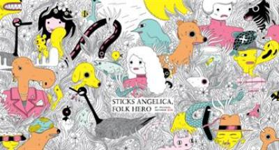 Cover image for Sticks Angelica, Folk Hero