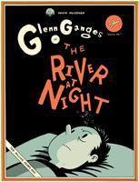 "Glenn Ganges In: ""The River at Night"""
