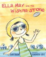 Ella May and the Wishing Stone