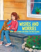 Wishes and Worries