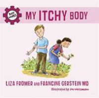 My Itchy Body
