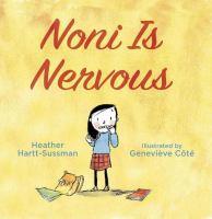 Noni Is Nervous