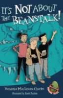 It's Not About the Beanstalk!