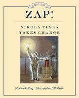 Image: Zap! : Nikola Tesla Takes Charge